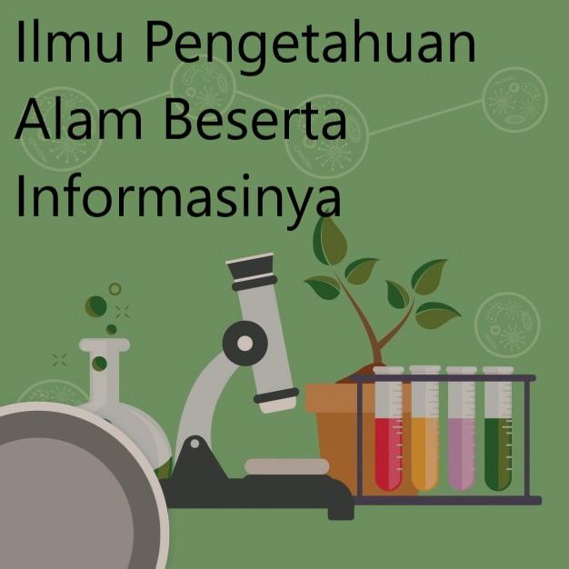 Ilmu Pengetahuan Alam Beserta Informasinya